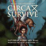 CIRCA SURVIVE: BLUE SKY NOISE 10 ANNIVERSARY TOUR