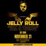 JELLY ROLL: Work In Progress US Tour