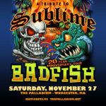Badfish: Tribute to Sublime – 20 Year Anniversary Tour